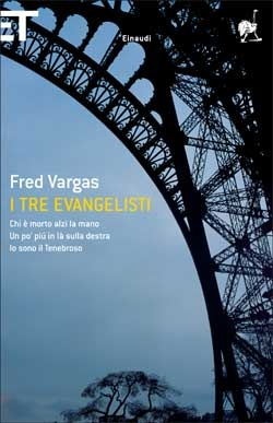 I tre evangelisti by Fred Vargas