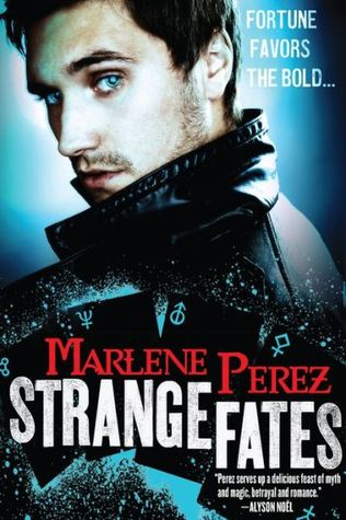 Review: Strange Fates (Nyx Fortuna #1) by Marlene Perez