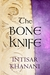 The Bone Knife: A Short Story (ebook)