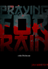 Praying For Rain (The Lotus War, #0.5)