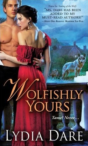 Wolfishly Yours by Lydia Dare