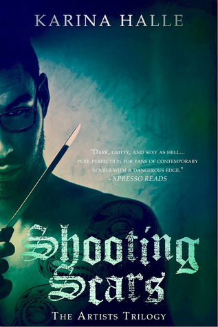 Shooting Scars (The Artists Trilogy, #2)