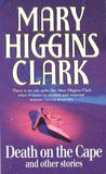 Death On The Cape And Other Stories by Mary Higgins Clark