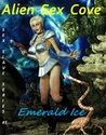 Alien Sex Cove by Emerald Ice