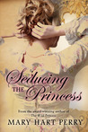 Seducing the Princess