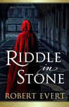 Riddle in Stone by Robert Evert