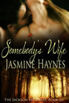 Somebody's Wife (The Jackson Brothers, #3)
