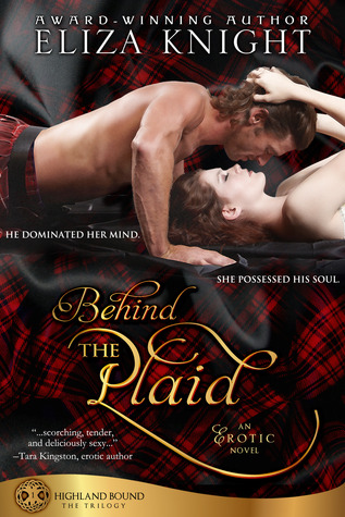 Behind the Plaid (Highland Bound, #1)