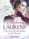 Viscount Breckenridge to the Rescue (Cynster Sisters Trilogy, #1)