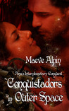 Conquistadors In Outer Space: Ana's Interplanetary Conquest