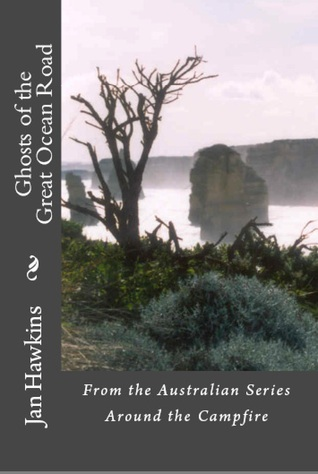 Ghosts of the Great Ocean Road - Australia (Around the Campfire #2)