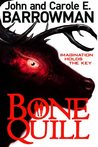 Bone Quill (Hollow Earth #2)