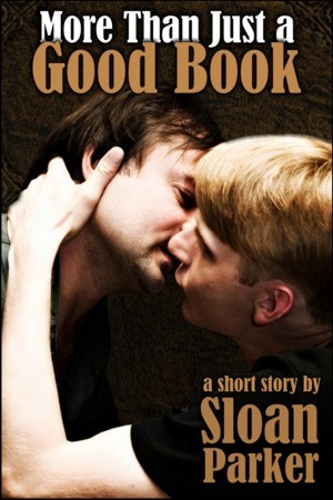 More Than Just a Good Book, A Short Story by Sloan Parker