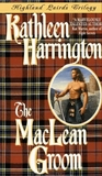 The MacLean Groom (Highland Lairds Trilogy, #1)