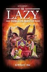 The Lazy Dungeon ...