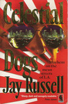 Celestial Dogs (Marty Burns, #1)