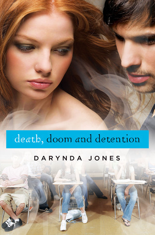 Death, Doom, and Detention (Darklight, #2)