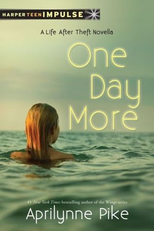 One Day More: A Life After Theft Novella