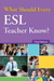What Should Every ESL Teacher Know?