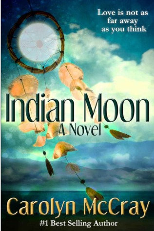 Indian Moon by Carolyn McCray