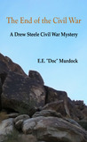 "End of the Civil War by E.E. ""Doc"" Murdock"