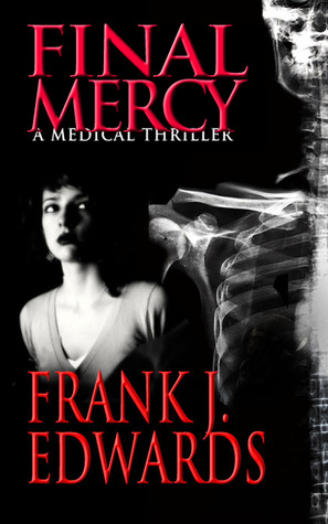 Final Mercy by Frank J. Edwards