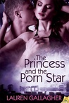 The Princess and the Porn Star