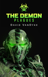 The Demon Plagues (Plague Wars #2)