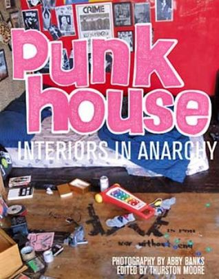 Punk House by Abby Banks