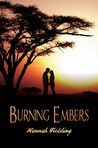 Burning Embers by Hannah Fielding