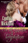 In the Garden of Temptation by Cynthia Wicklund