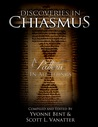 Discoveries in Chiasmus - A Pattern in All Things
