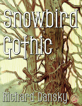 Snowbird Gothic