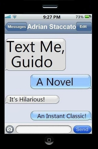 Text Me, Guido by Adrian Staccato