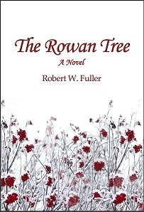 The Rowan Tree by Robert W. Fuller