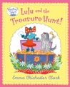 Lulu and the Treasure Hunt. by Emma Chichester Clark