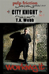 City Knight by T.A. Webb