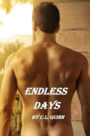 Endless Days (The Firsts #2) - C. L. Quinn