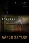 Sewerville: A Southern Gangster Novel