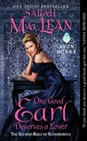 One Good Earl Deserves a Lover (The Rules of Scoundrels, #2) by Sarah MacLean
