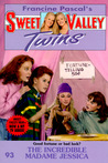 The Incredible Madame Jessica (Sweet Valley Twins, #93)