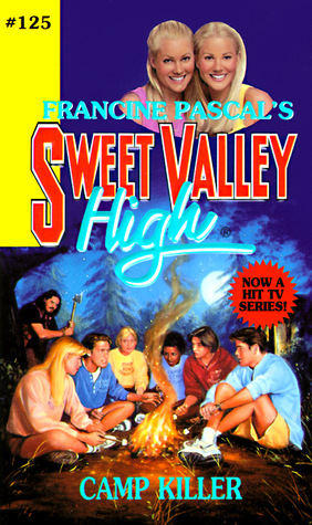 Download free Camp Killer (Sweet Valley High #125) ePub by Francine Pascal, Kate William