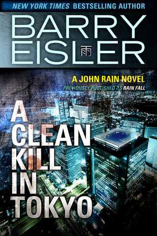 A Clean Kill in Tokyo by Barry Eisler