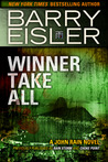Winner Take All (previously published as Rain Storm/Choke Point (John Rain, #3))