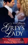 Grey's Lady by Natasha Blackthorne