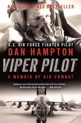 Viper Pilot: The Autobiography of One of America