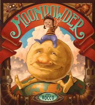 Moonpowder by John Rocco