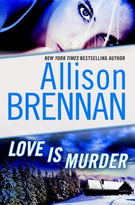 Love Is Murder (Lucy Kincaid, #1.5)