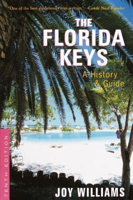 The Florida Keys: A History & Guide