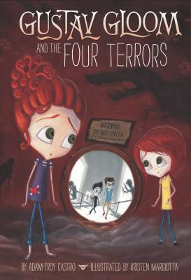 Gustav Gloom and the Four Terrors (Gustav Gloom, #3)